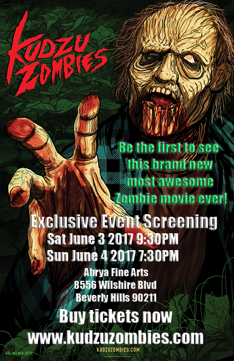 Kudzu Zombies Exclusive Screening June 3 & 4 2017 at Ahrya Fine Arts in Beverly Hills CA