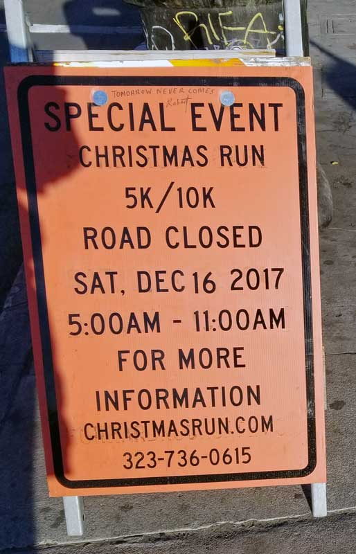 Signs put up earlier in the week warning of the road closures for the race.